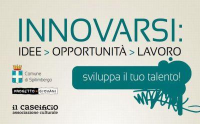 """Giocare la crisi: a """"Innovarsi: idee, opportunità, lavoro"""" anche The Village"""